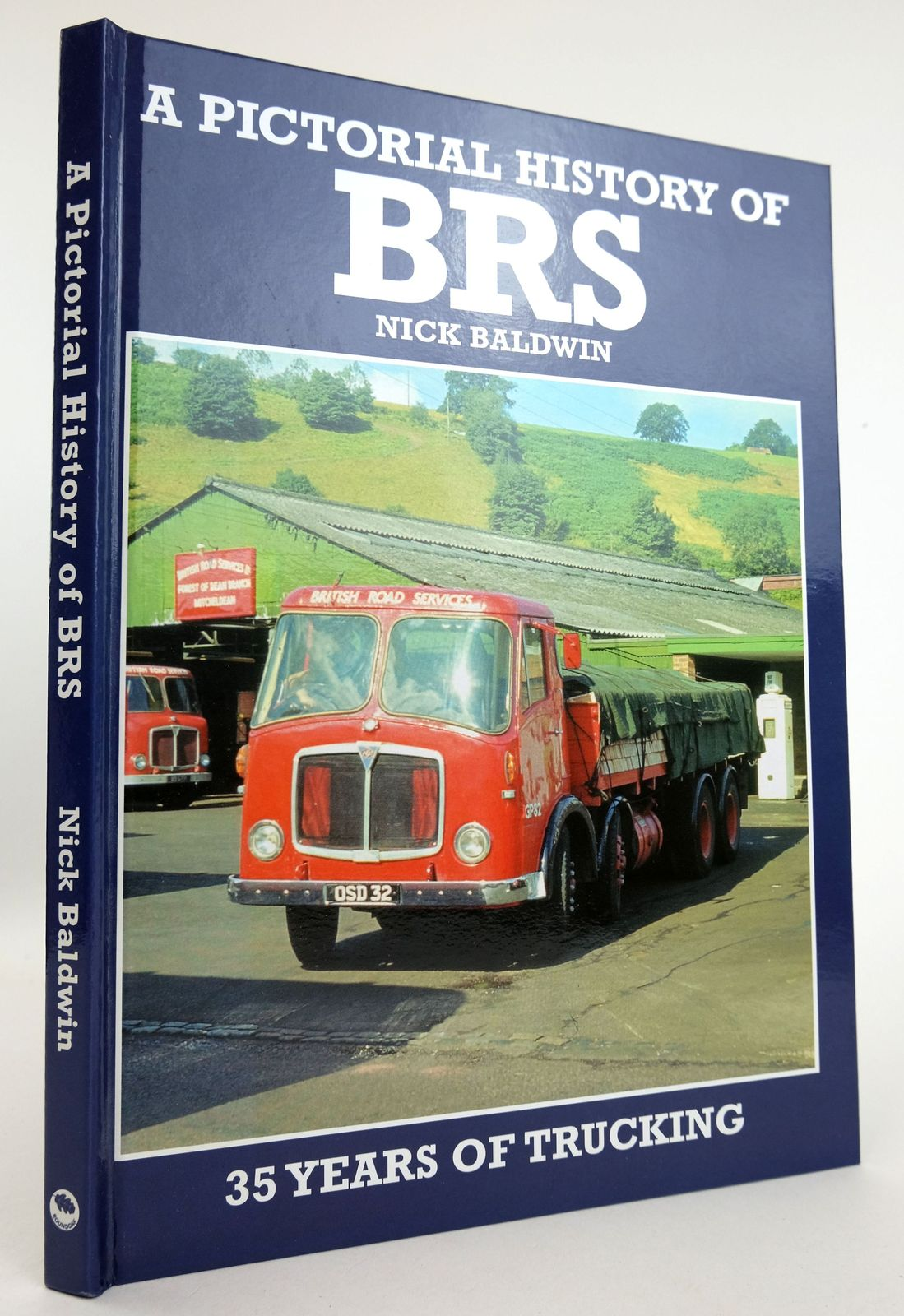 Photo of A PICTORIAL HISTORY OF BRS 35 YEARS OF TRUCKING- Stock Number: 1819106