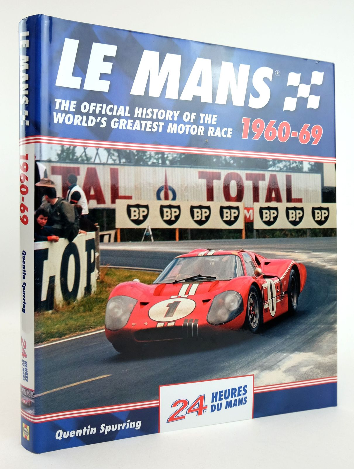 Photo of LE MANS 1960-69: THE OFFICIAL HISTORY OF THE WORLD'S GREATEST MOTOR RACE written by Spurring, Quentin published by Haynes (STOCK CODE: 1819110)  for sale by Stella & Rose's Books