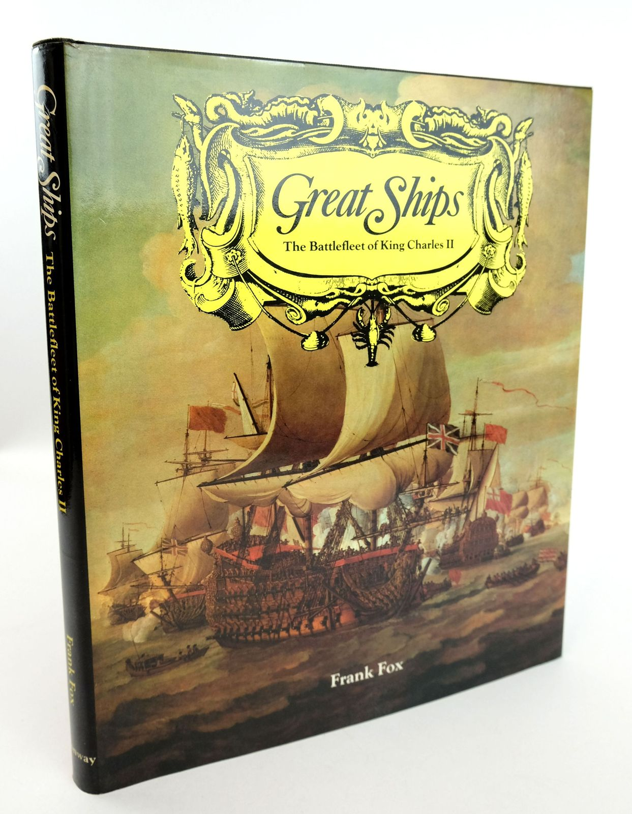 Photo of GREAT SHIPS: THE BATTLEFLEET OF KING CHARLES II- Stock Number: 1819117