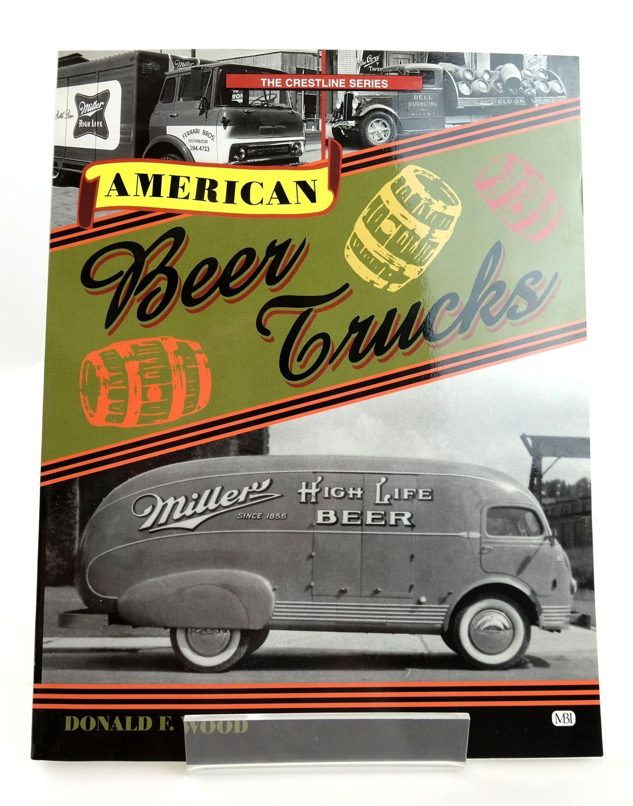 Photo of AMERICAN BEER TRUCKS written by Wood, Donald F. published by MBI Publishing (STOCK CODE: 1819129)  for sale by Stella & Rose's Books