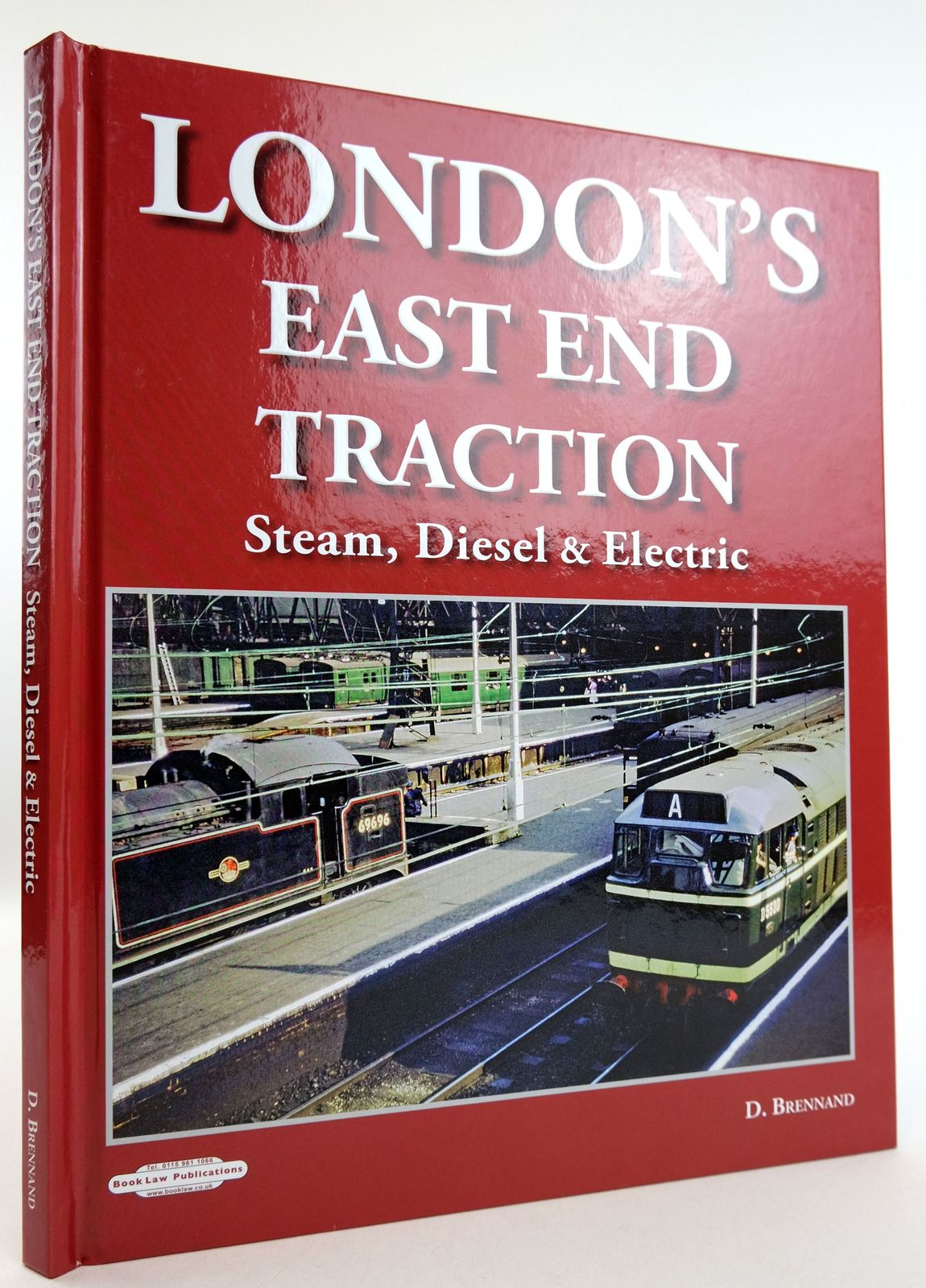 Photo of LONDON'S EAST END TRACTION: STEAM, DIESEL & ELECTRIC written by Brennand, D. published by Book Law Publications (STOCK CODE: 1819164)  for sale by Stella & Rose's Books
