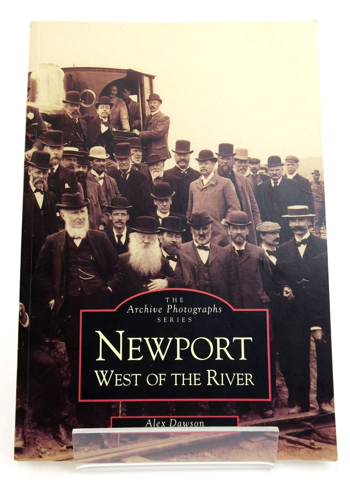 Photo of NEWPORT WEST OF THE RIVER (ARCHIVE PHOTOGRAPHS SERIES) written by Dawson, Alex published by Tempus (STOCK CODE: 1819184)  for sale by Stella & Rose's Books