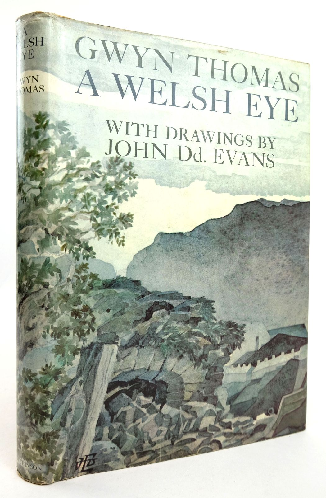 Photo of A WELSH EYE written by Thomas, Gwyn illustrated by Evans, John Dd. published by Hutchinson (STOCK CODE: 1819186)  for sale by Stella & Rose's Books