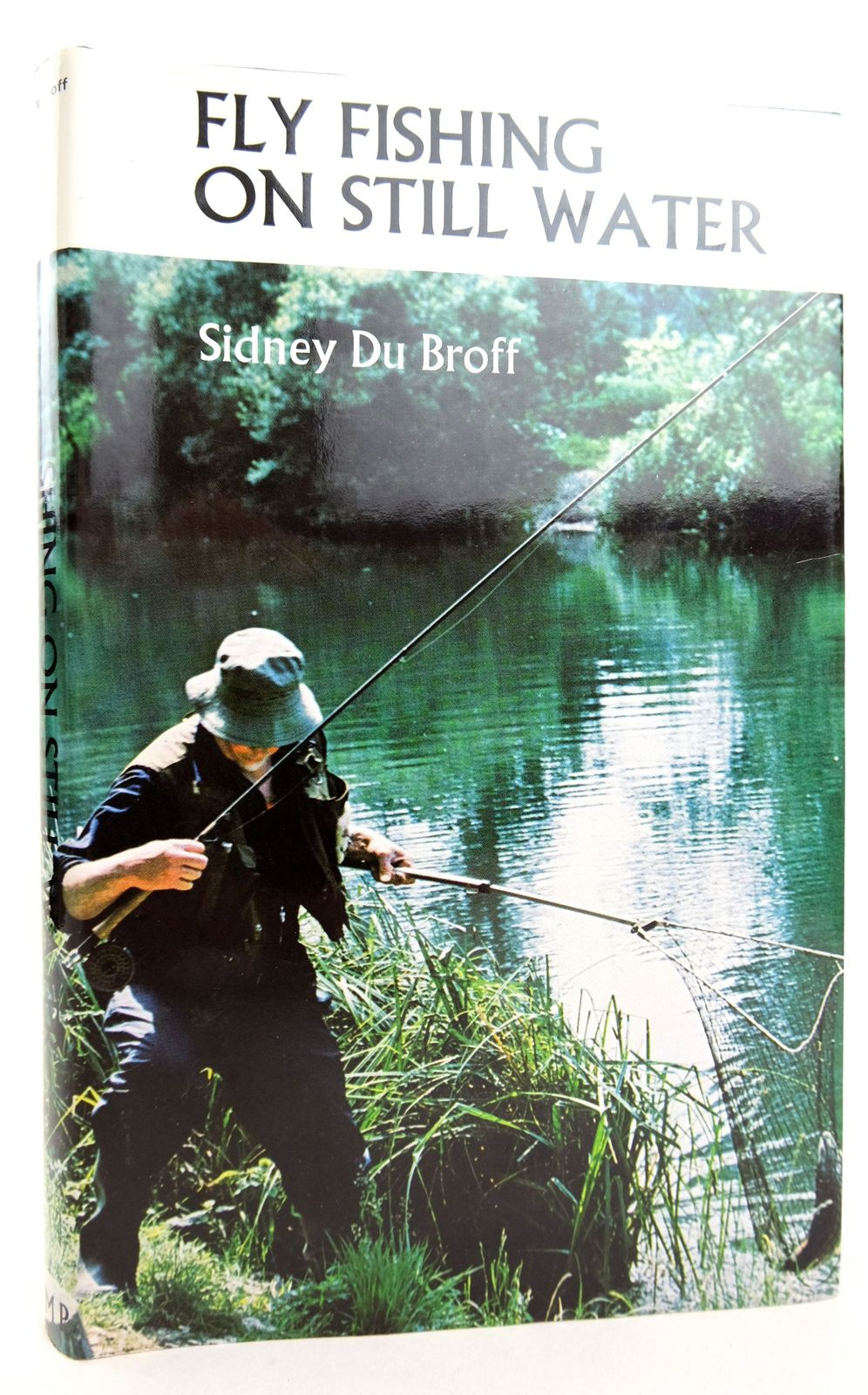 Photo of FLY FISHING ON STILL WATER written by Du Broff, Sidney published by Moonraker Press (STOCK CODE: 1819195)  for sale by Stella & Rose's Books
