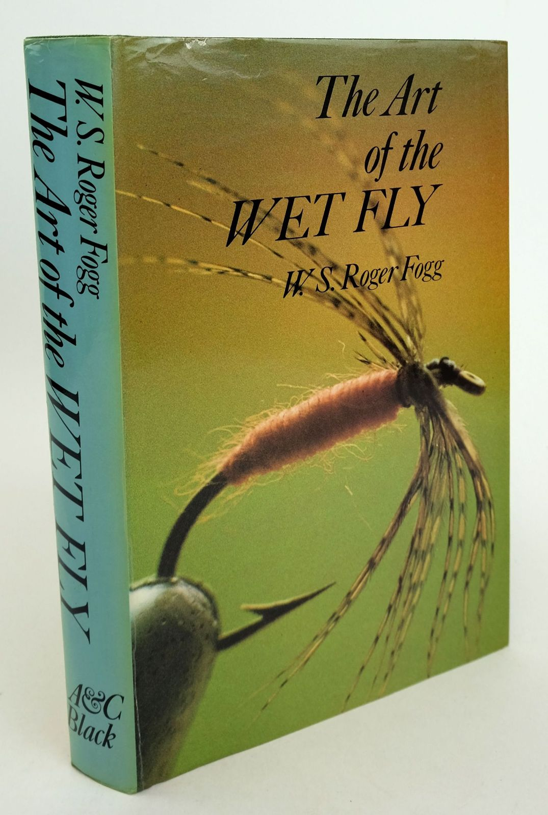 Photo of THE ART OF THE WET FLY written by Fogg, W.S. Roger illustrated by Fogg, W.S. Roger published by Adam & Charles Black (STOCK CODE: 1819199)  for sale by Stella & Rose's Books