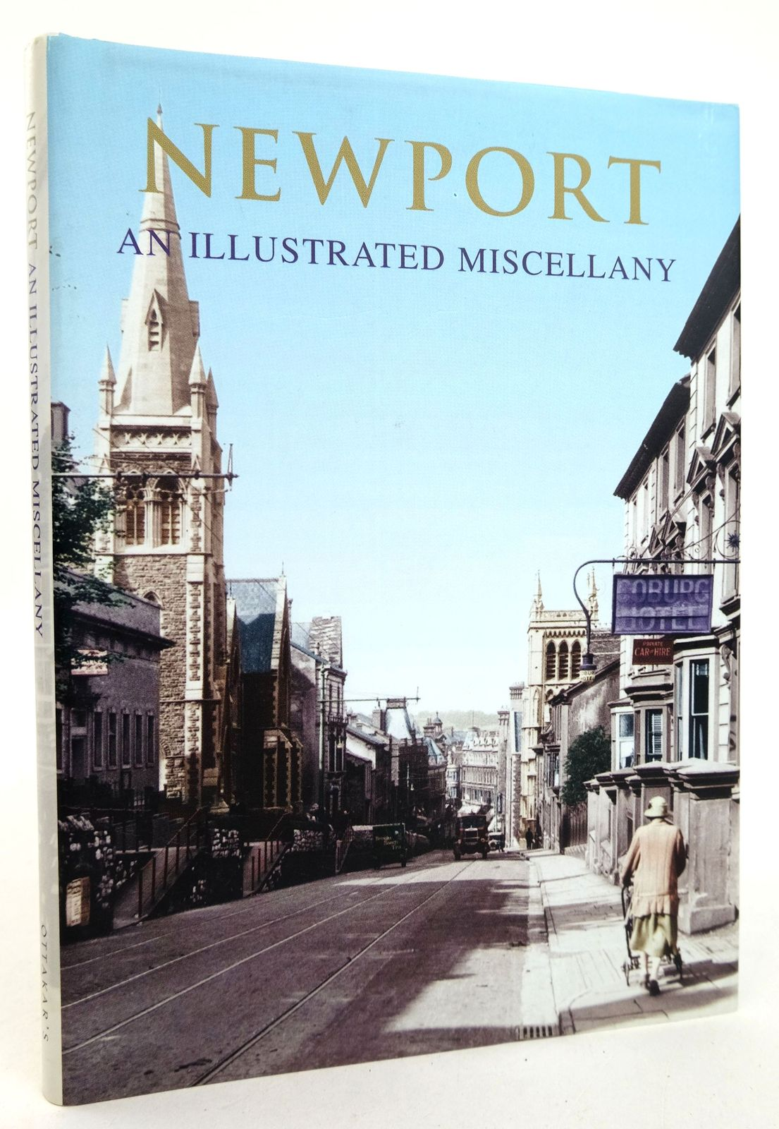 Photo of NEWPORT: AN ILLUSTRATED MISCELLANY illustrated by Frith, Francis published by Ottakar's (STOCK CODE: 1819206)  for sale by Stella & Rose's Books