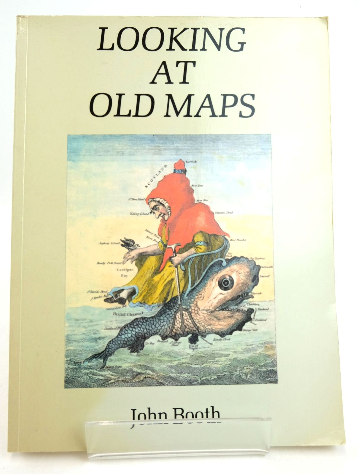 Photo of LOOKING AT OLD MAPS written by Booth, John published by Cambridge House Books (STOCK CODE: 1819213)  for sale by Stella & Rose's Books