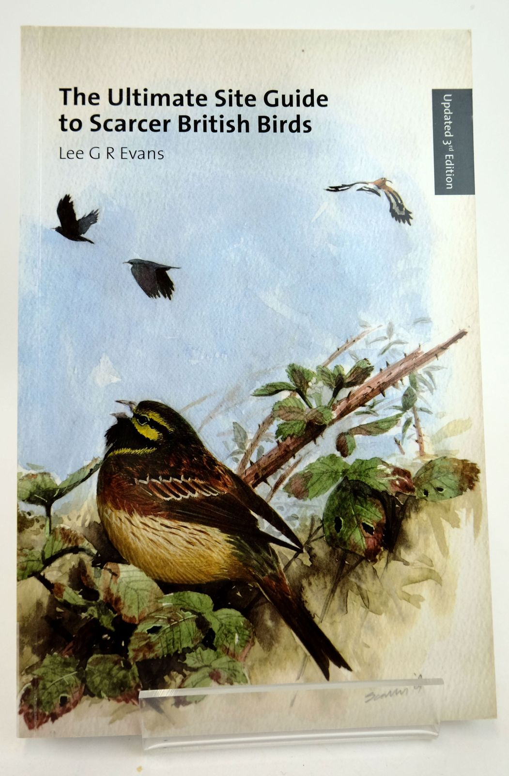 Photo of THE ULTIMATE SITE GUIDE TO SCARCER BRITISH BIRDS- Stock Number: 1819229