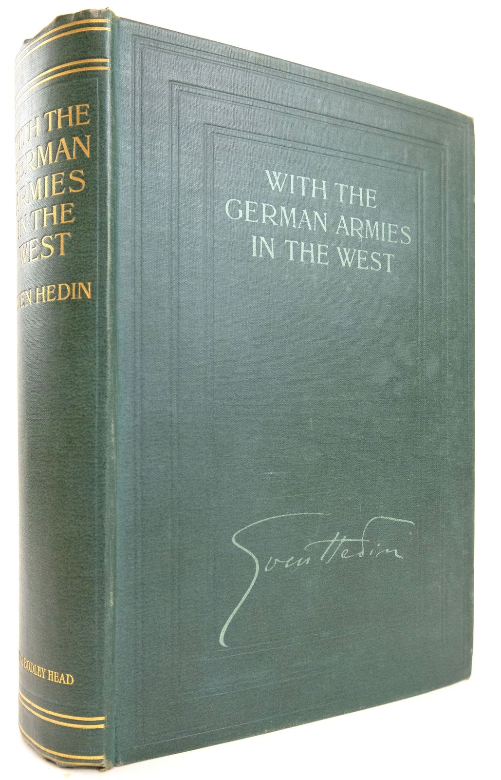 Photo of WITH THE GERMAN ARMIES IN THE WEST written by Hedin, Sven De Walterstorff, H.G. published by John Lane The Bodley Head (STOCK CODE: 1819233)  for sale by Stella & Rose's Books