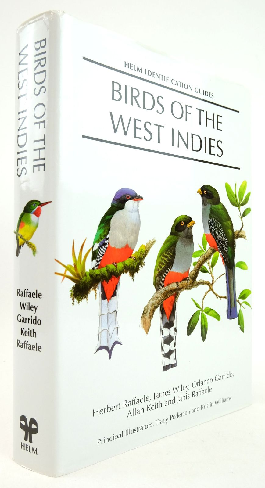 Photo of BIRDS OF THE WEST INDIES (HELM IDENTIFICATION GUIDES) written by Raffaele, Herbert Wiley, James Garrido, Orlando Keith, Allan Raffaele, Janis illustrated by Pedersen, Tracy Williams, Kristin published by Christopher Helm (STOCK CODE: 1819319)  for sale by Stella & Rose's Books