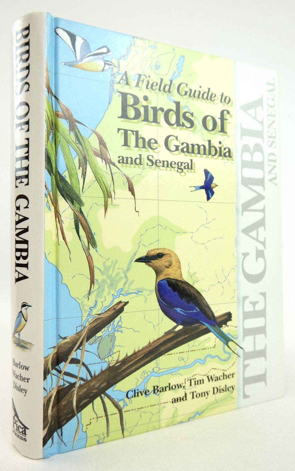 Photo of A FIELD GUIDE TO THE BIRDS OF THE GAMBIA AND SENEGAL written by Barlow, Clive Wacher, Tim illustrated by Disley, Tony published by Pica Press (STOCK CODE: 1819320)  for sale by Stella & Rose's Books