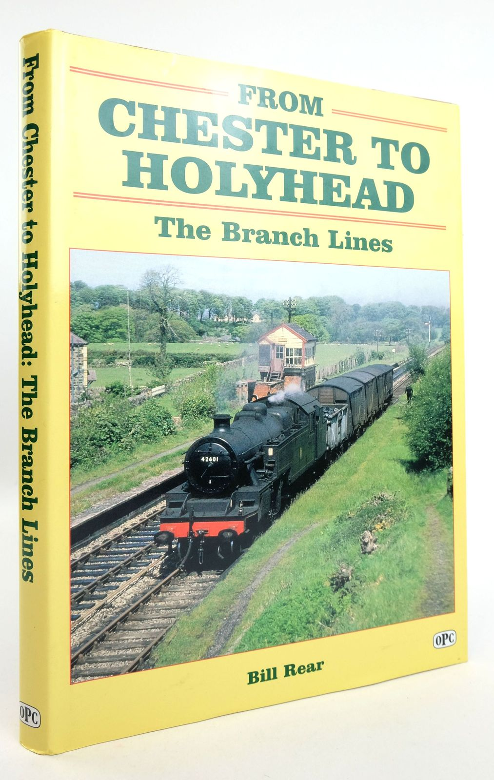 Photo of FROM CHESTER TO HOLYHEAD: THE BRANCH LINES written by Rear, Bill published by Oxford Publishing Co (STOCK CODE: 1819328)  for sale by Stella & Rose's Books