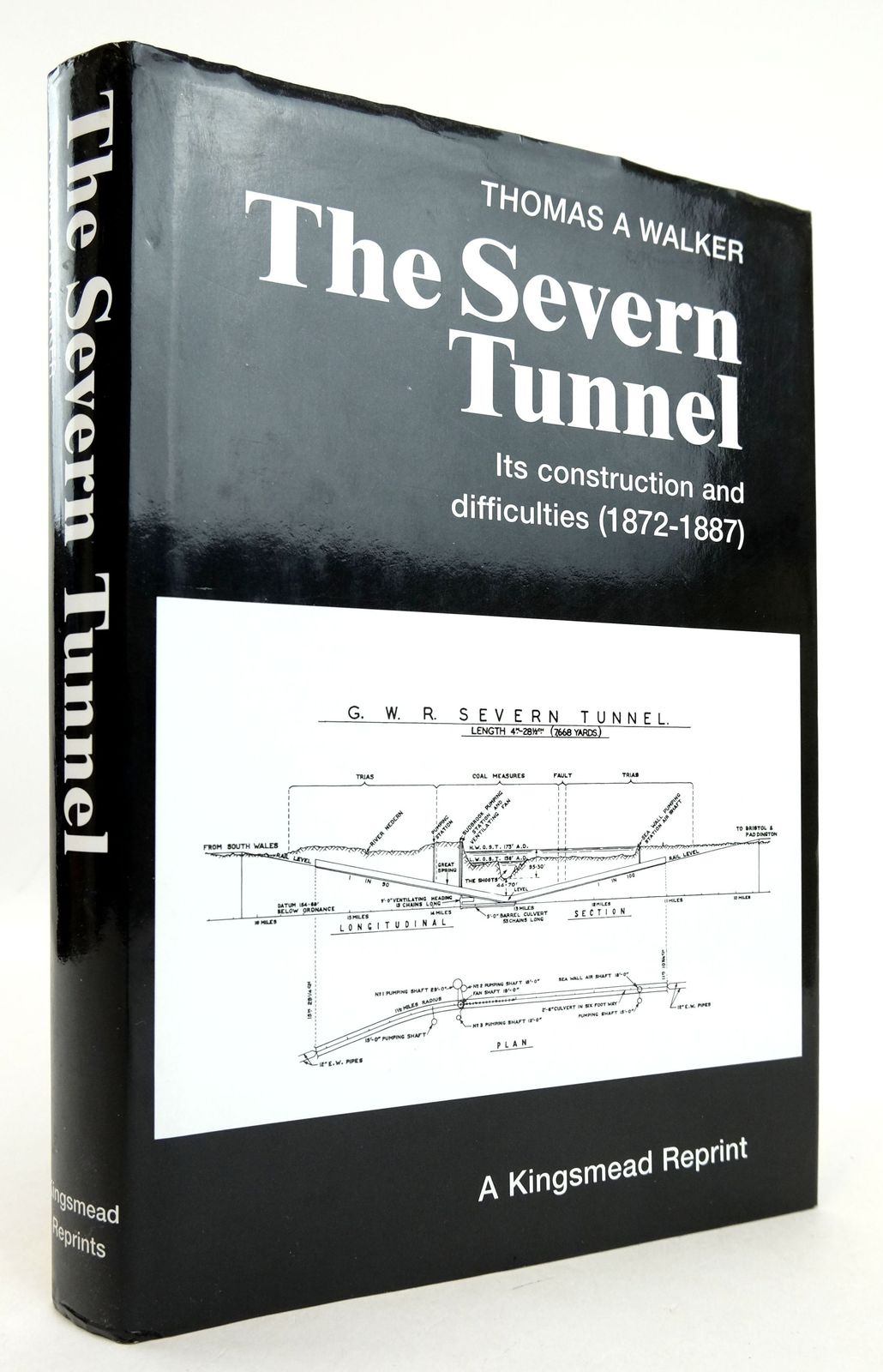 Photo of THE SEVERN TUNNEL ITS CONSTRUCTION AND DIFFICULTIES 1872-1887 written by Walker, Thomas A. published by Kingsmead Reprints (STOCK CODE: 1819344)  for sale by Stella & Rose's Books