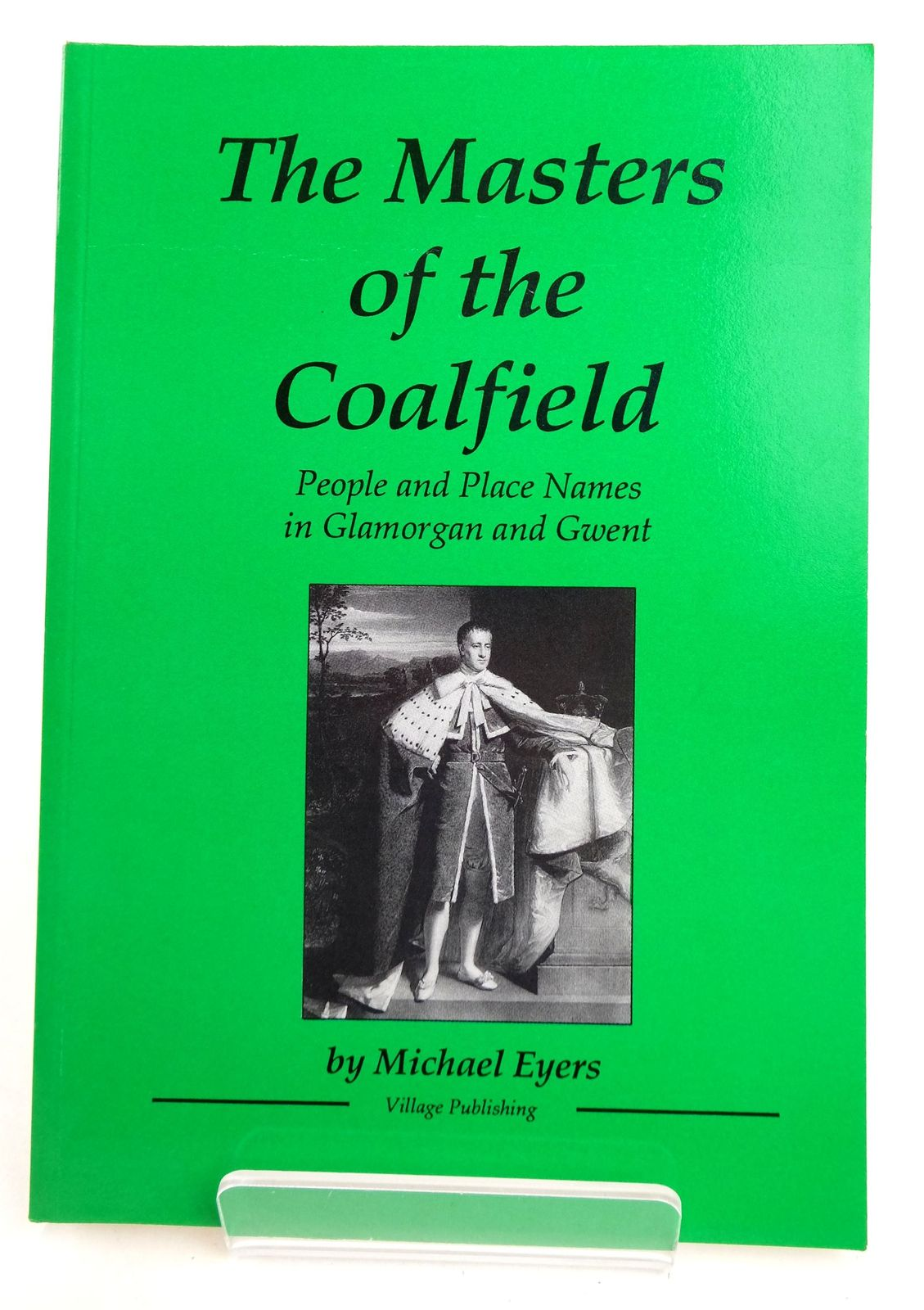 Photo of MASTERS OF THE COALFIELD written by Eyers, Michael published by Village Publishing (STOCK CODE: 1819357)  for sale by Stella & Rose's Books