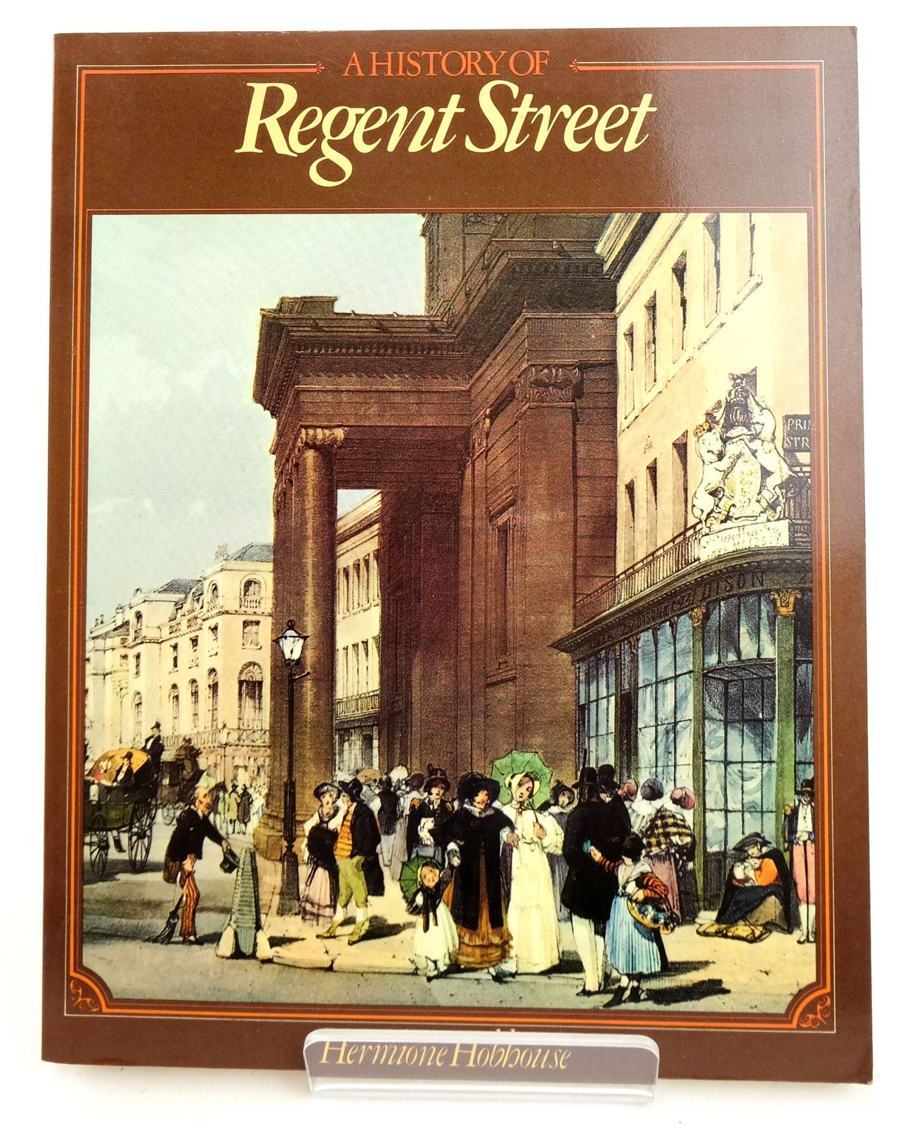 Photo of A HISTORY OF REGENT STREET- Stock Number: 1819359