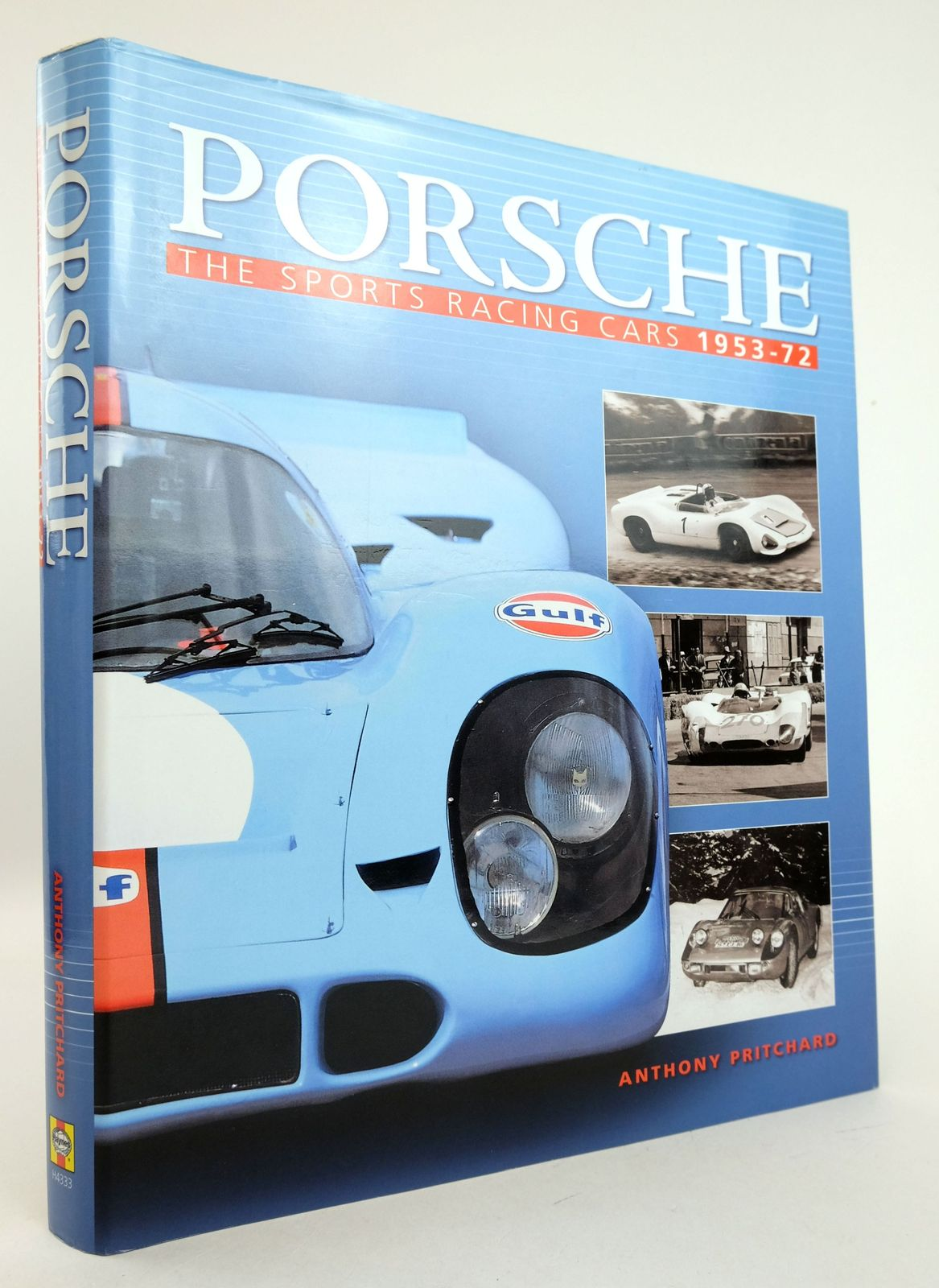 Photo of PORSCHE: THE SPORTS RACING CARS 1953-72 written by Pritchard, Anthony published by Haynes Publishing (STOCK CODE: 1819395)  for sale by Stella & Rose's Books