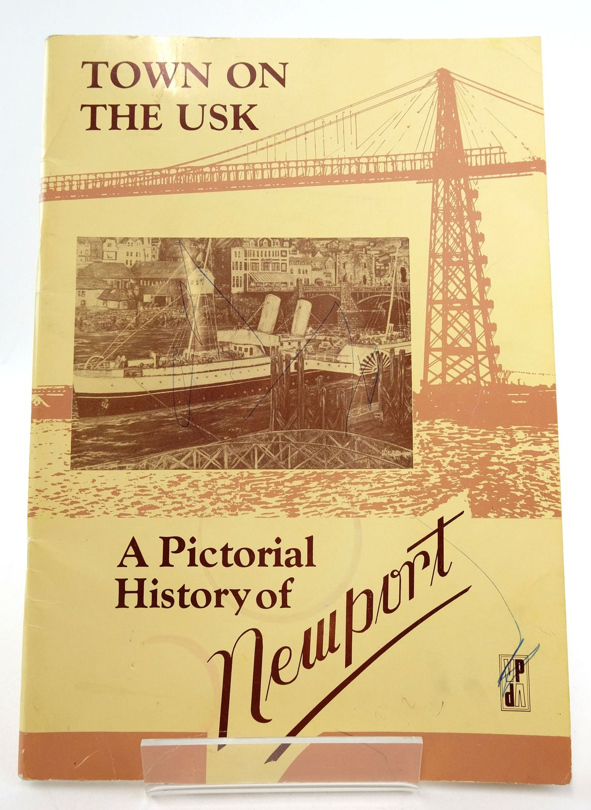 Photo of TOWN ON THE USK: A PICTORIAL HISTORY OF NEWPORT written by Nash, Kath published by Village Publishing (STOCK CODE: 1819414)  for sale by Stella & Rose's Books
