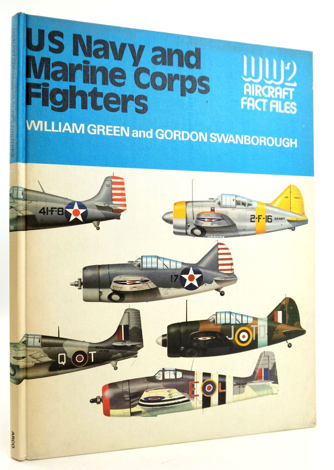 Photo of US NAVY AND MARINE CORPS FIGHTERS (WORLD WAR 2 FACT FILES) written by Green, William Swanborough, Gordon published by Arco Publishing (STOCK CODE: 1819431)  for sale by Stella & Rose's Books
