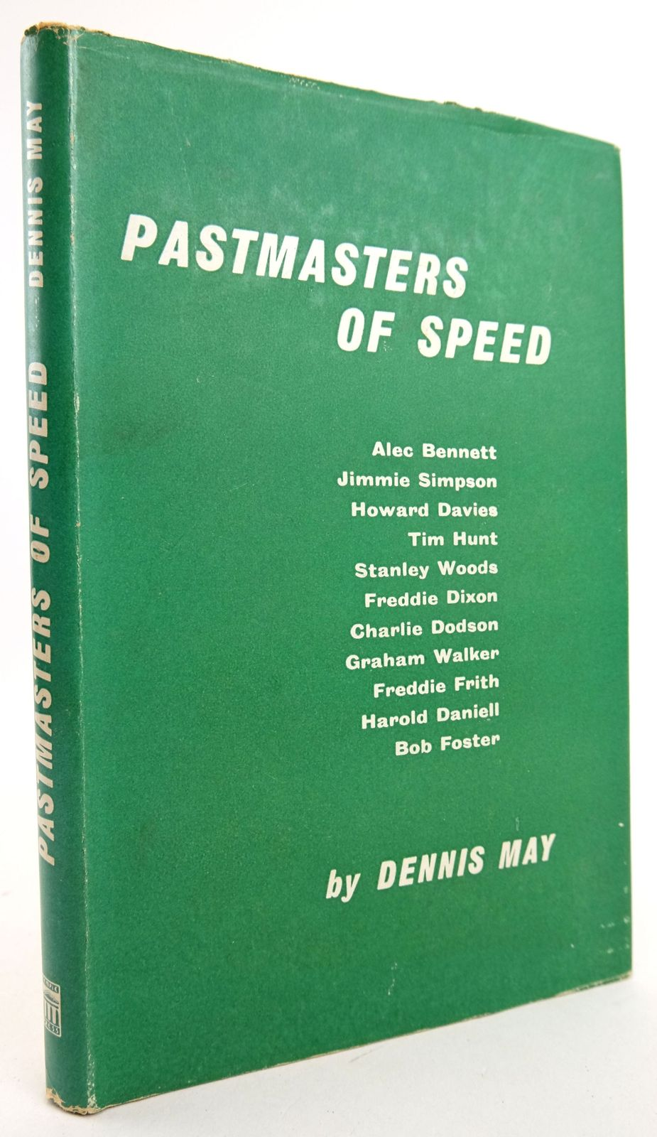 Photo of PASTMASTERS OF SPEED written by May, Dennis published by Temple Press (STOCK CODE: 1819453)  for sale by Stella & Rose's Books