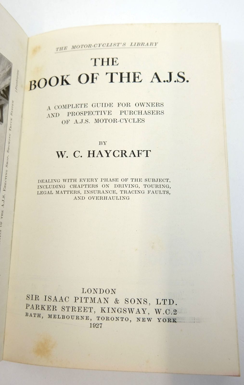 Photo of THE BOOK OF THE A.J.S. (THE MOTORCYCLIST'S LIBRARY) written by Haycraft, W.C. published by Sir Isaac Pitman & Sons Ltd. (STOCK CODE: 1819456)  for sale by Stella & Rose's Books