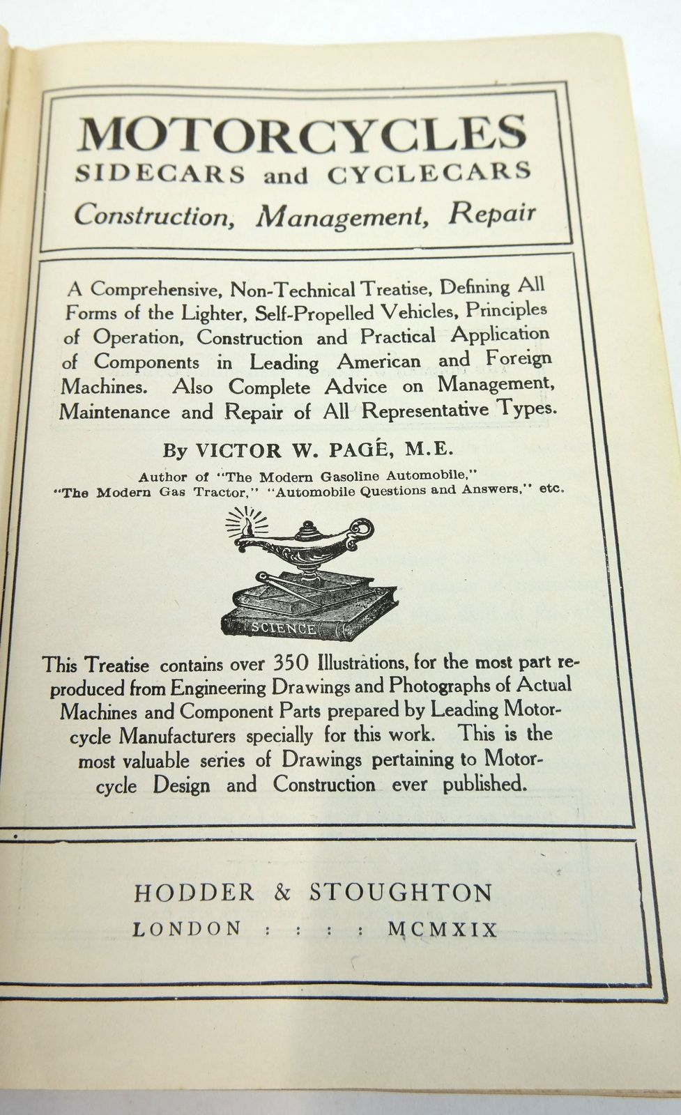 Photo of MOTORCYCLES SIDECARS AND CYCLECARS: CONSTRUCTION, MANAGEMENT, REPAIR written by Page, Victor W. published by Hodder & Stoughton (STOCK CODE: 1819457)  for sale by Stella & Rose's Books