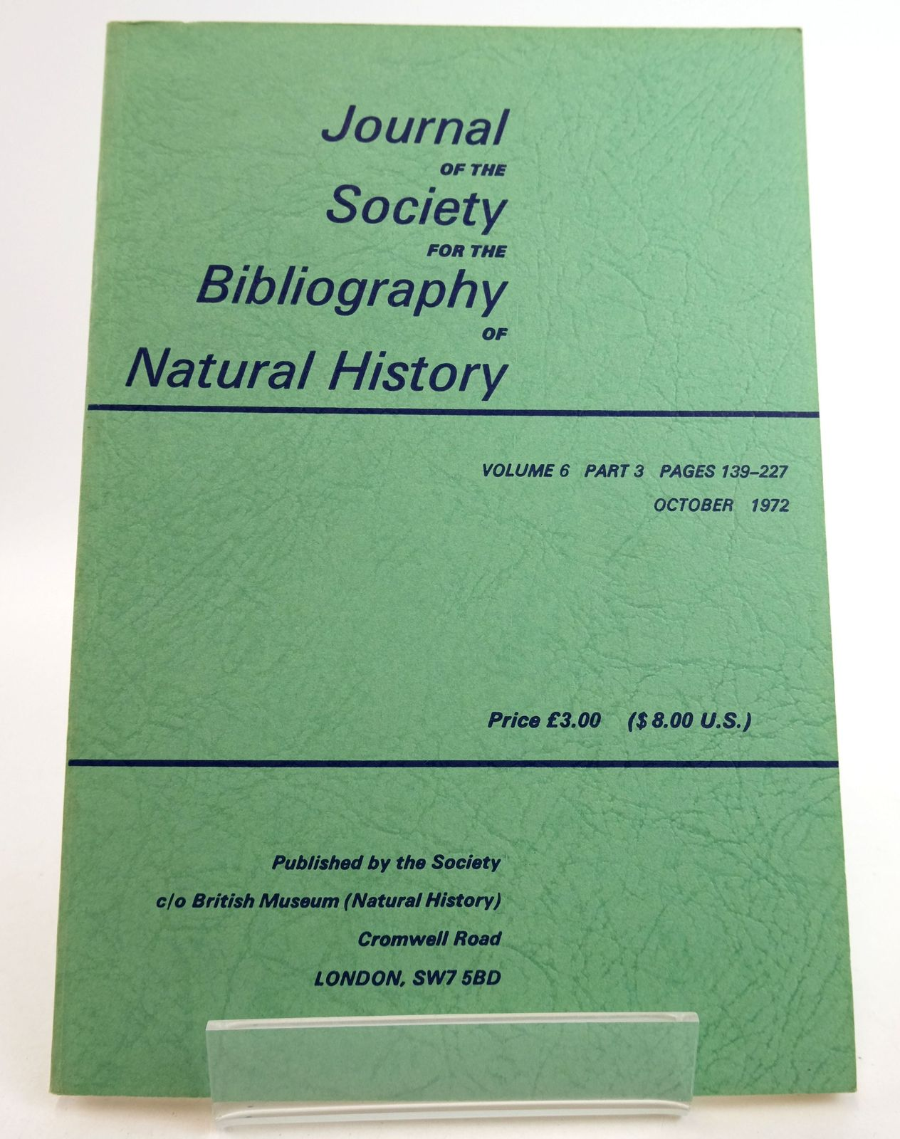 Photo of JOURNAL OF THE SOCIETY FOR THE BIBLIOGRAPHY OF NATURAL HISTORY VOLUME 6 PART 3 published by Society For The Bibliography Of Natural History (STOCK CODE: 1819473)  for sale by Stella & Rose's Books