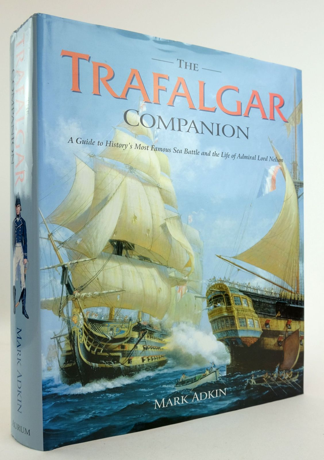 Photo of THE TRAFALGAR COMPANION written by Adkin, Mark illustrated by Farmer, Clive published by Aurum Press (STOCK CODE: 1819496)  for sale by Stella & Rose's Books