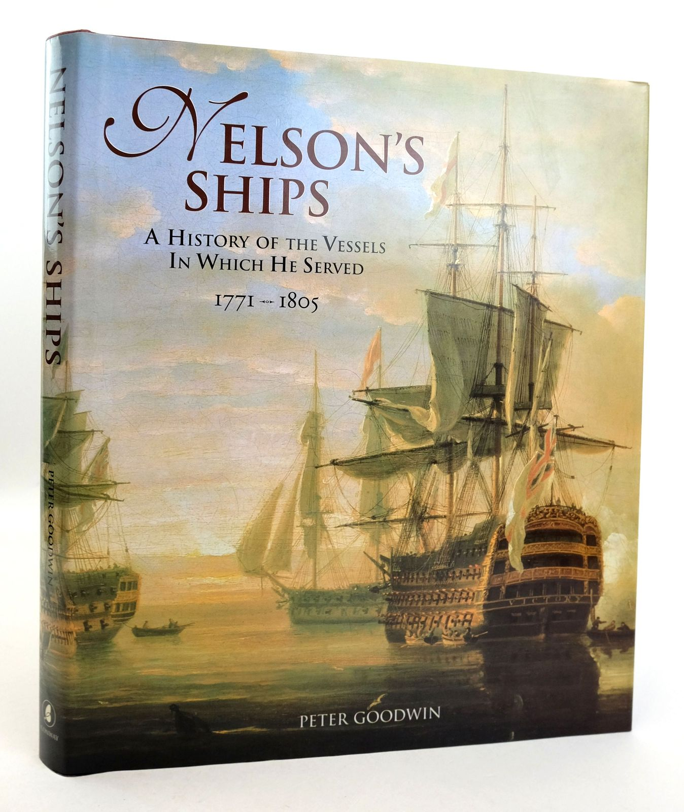 Photo of NELSON'S SHIPS: A HISTORY OF THE VESSELS IN WHICH HE SERVED 1771 - 1805 written by Goodwin, Peter published by Conway Maritime Press (STOCK CODE: 1819503)  for sale by Stella & Rose's Books