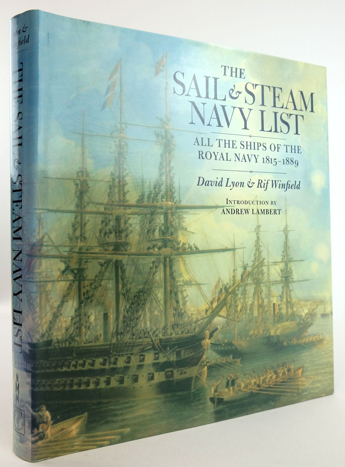 Photo of THE SAIL & STEAM NAVY LIST: ALL THE SHIPS OF THE ROYAL NAVY 1815-1889 written by Lyon, David Winfield, Rif published by Chatham Publishing (STOCK CODE: 1819512)  for sale by Stella & Rose's Books