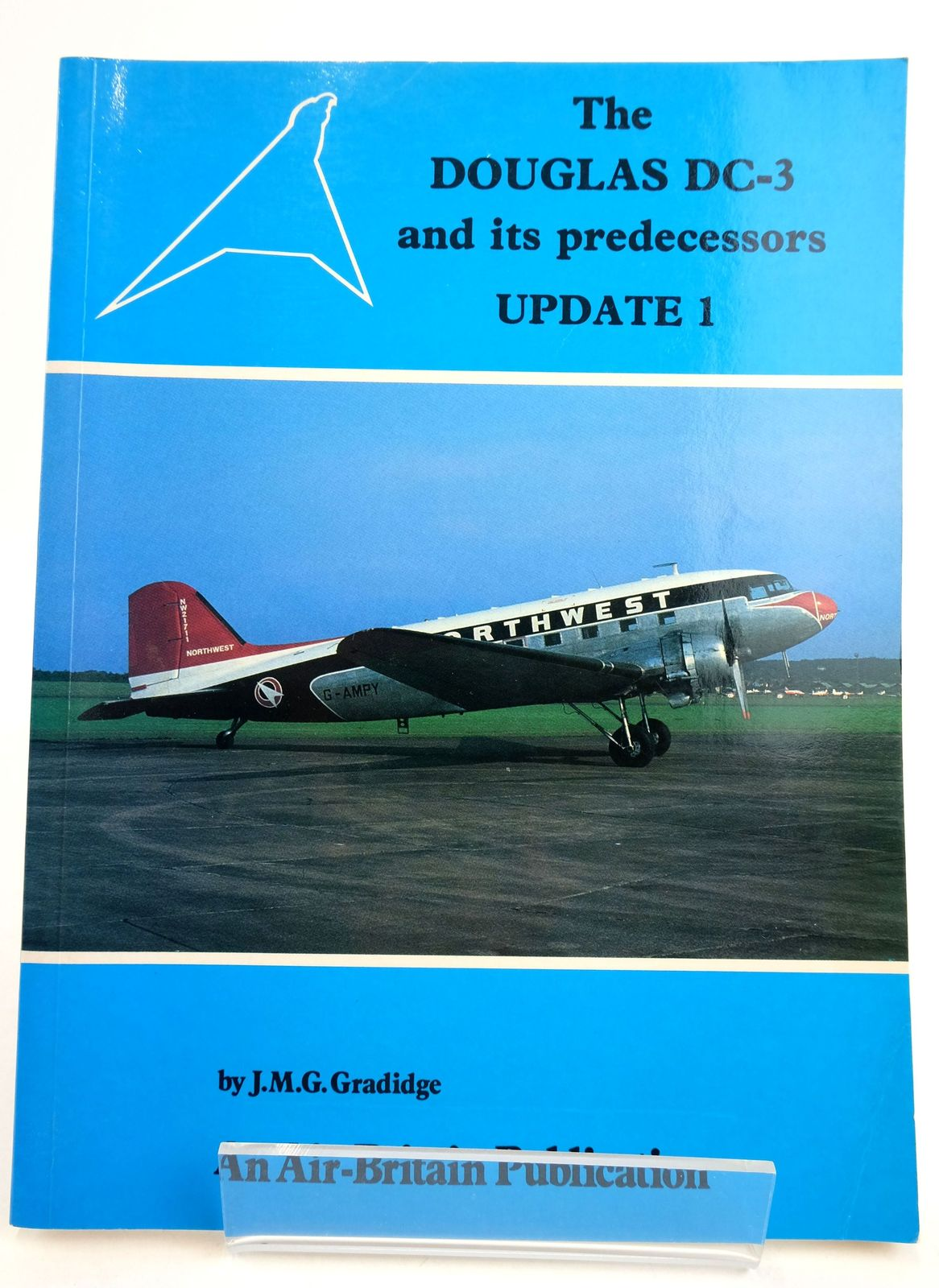 Photo of THE DOUGLAS DC-3 AND ITS PREDECESSORS UPDATE 1 written by Gradidge, J.M.G. published by Air-Britain (Historians) Ltd. (STOCK CODE: 1819522)  for sale by Stella & Rose's Books