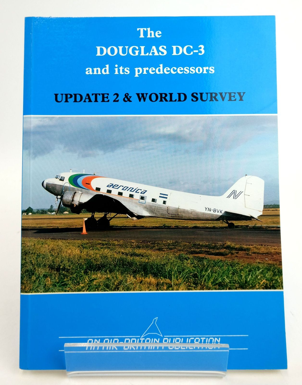 Photo of THE DOUGLAS DC-3 AND ITS PREDECESSORS UPDATE 2 & WORLD SURVEY- Stock Number: 1819523