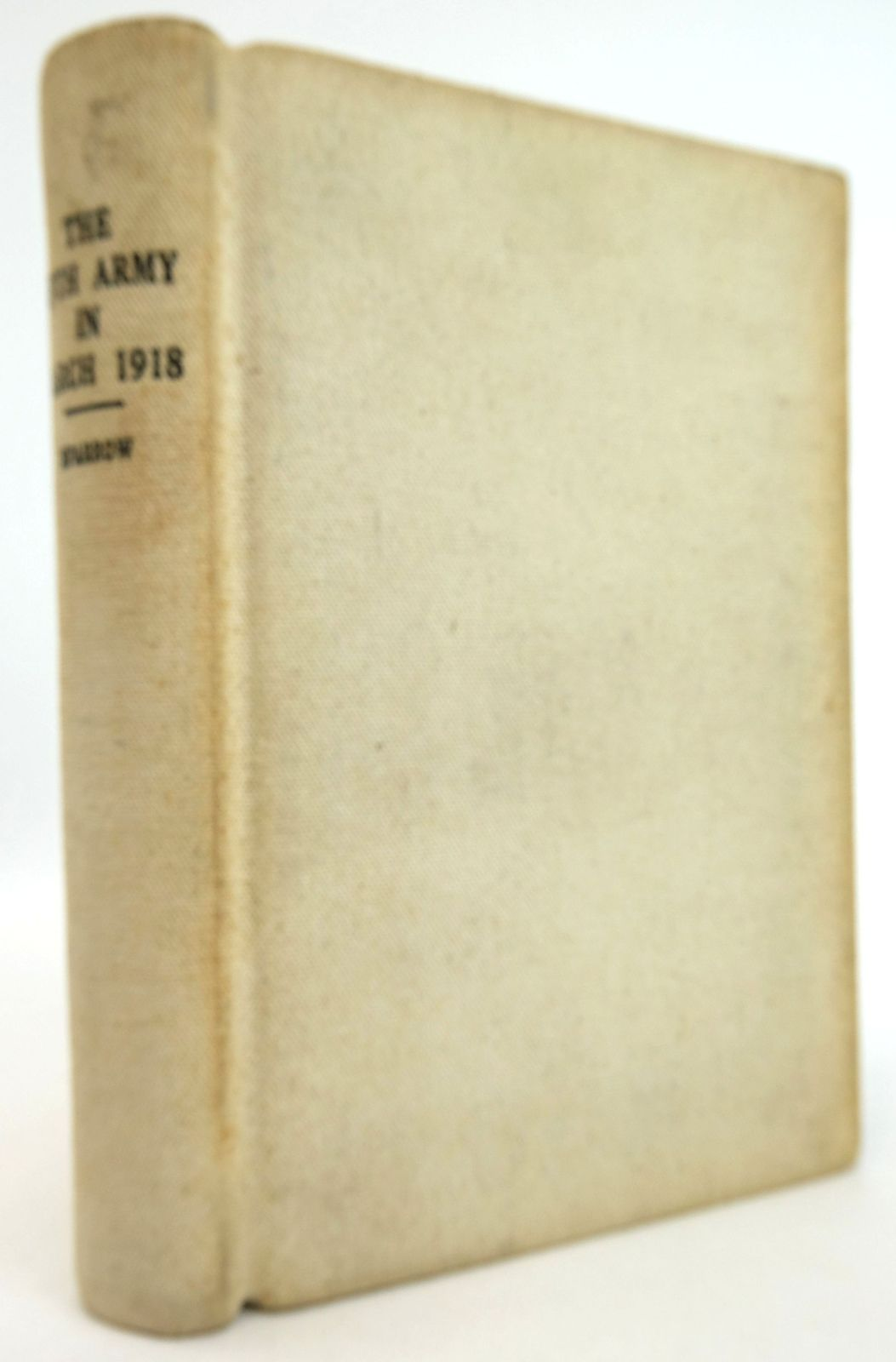 Photo of THE FIFTH ARMY IN MARCH 1918 written by Sparrow, Walter Shaw Gough, Hubert published by John Lane The Bodley Head (STOCK CODE: 1819528)  for sale by Stella & Rose's Books