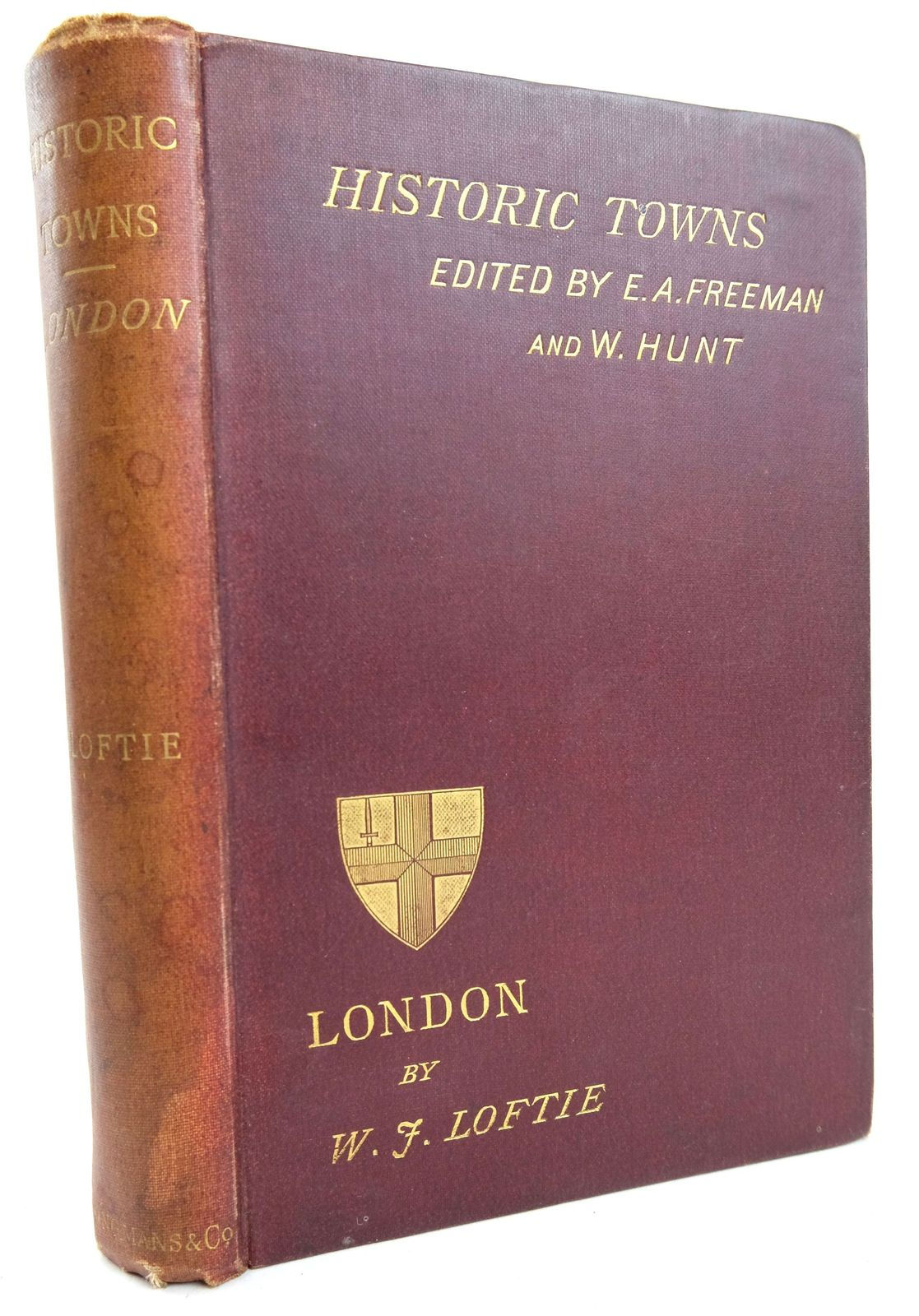 Photo of LONDON (HISTORIC TOWNS) written by Loftie, W.J. published by Longmans, Green & Co. (STOCK CODE: 1819530)  for sale by Stella & Rose's Books
