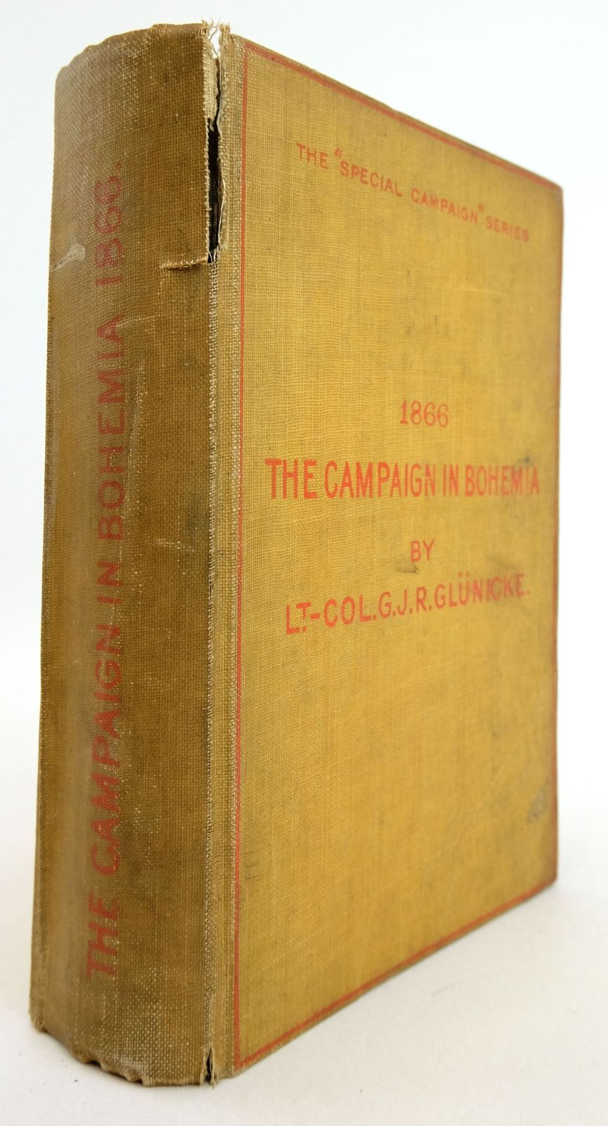 Photo of THE CAMPAIGN IN BOHEMIA 1866 written by Glunicke, G.J.R. published by Swan Sonnenschein & Co. (STOCK CODE: 1819531)  for sale by Stella & Rose's Books