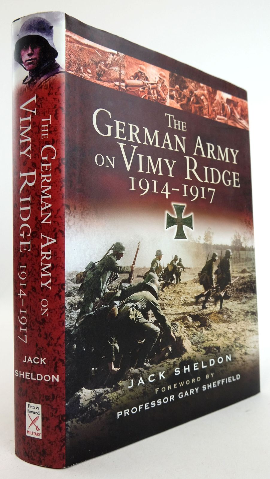 Photo of THE GERMAN ARMY ON VIMY RIDGE 1914-1917 written by Sheldon, Jack published by Pen & Sword Military (STOCK CODE: 1819532)  for sale by Stella & Rose's Books