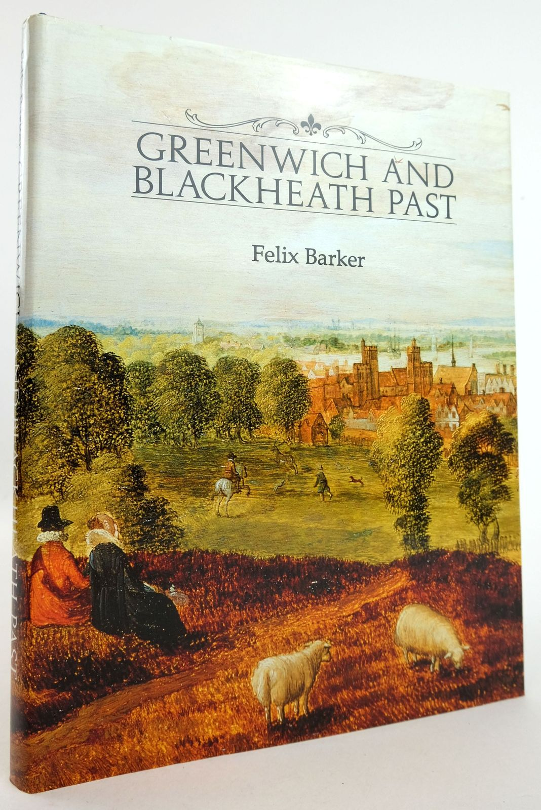 Photo of GREENWICH & BLACKHEATH PAST written by Barker, Felix published by Historical Publications Ltd. (STOCK CODE: 1819535)  for sale by Stella & Rose's Books