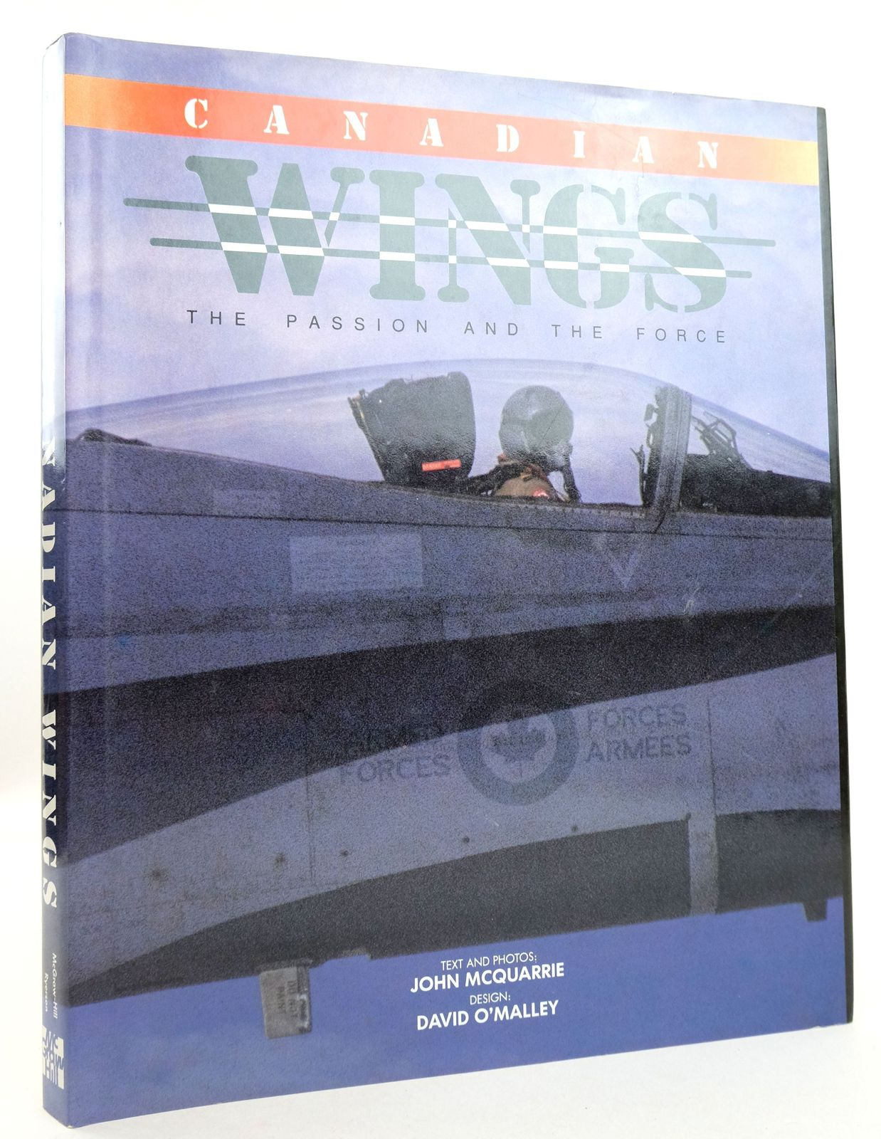 Photo of CANADIAN WINGS: THE PASSION AND THE FORCE written by McQuarrie, John published by McGraw-Hill Ryerson Limited (STOCK CODE: 1819536)  for sale by Stella & Rose's Books