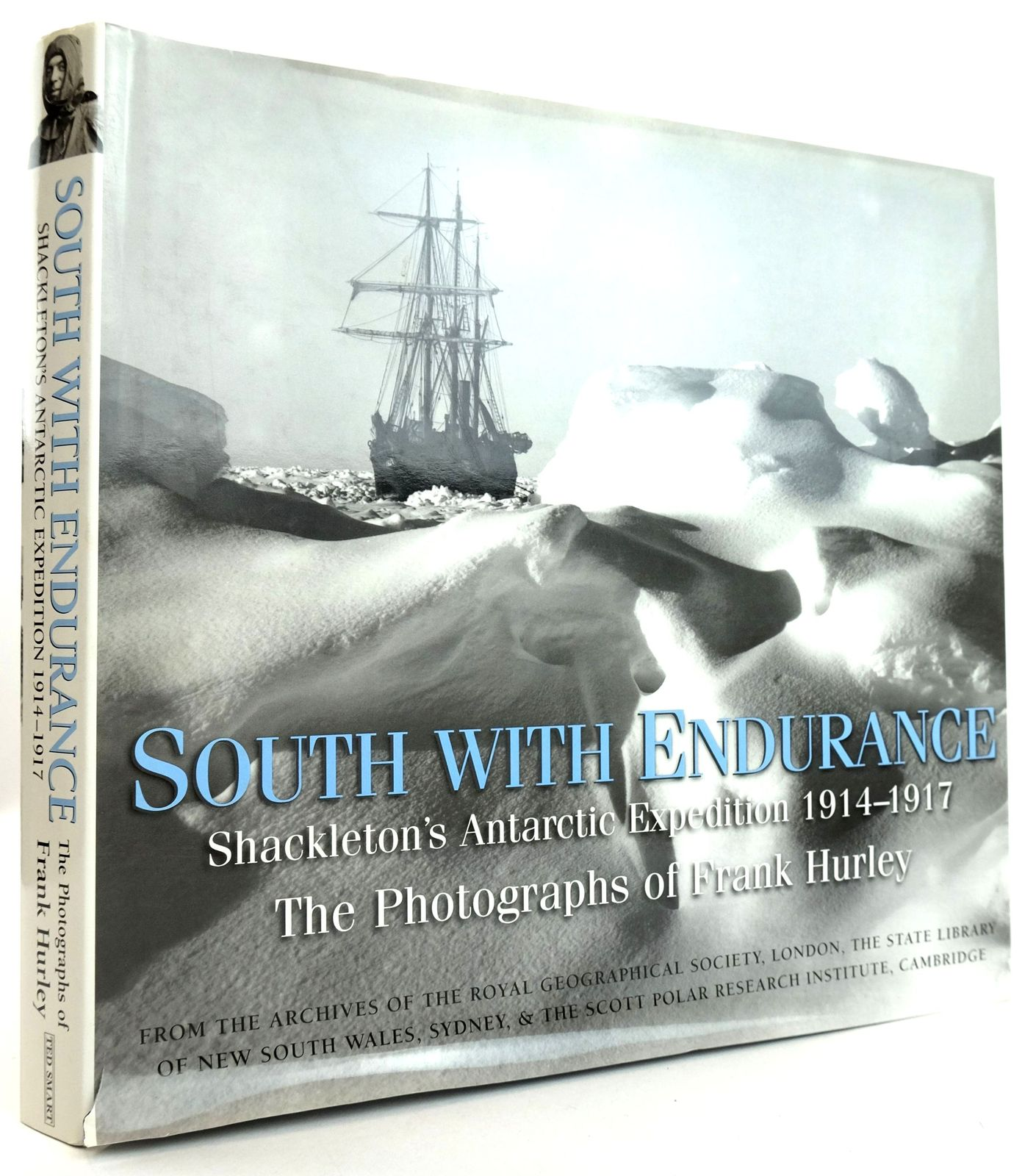 Photo of SOUTH WITH ENDURANCE: SHACKLETON'S ANTARCTIC EXPEDITION 1914-1917 published by Ted Smart (STOCK CODE: 1819539)  for sale by Stella & Rose's Books
