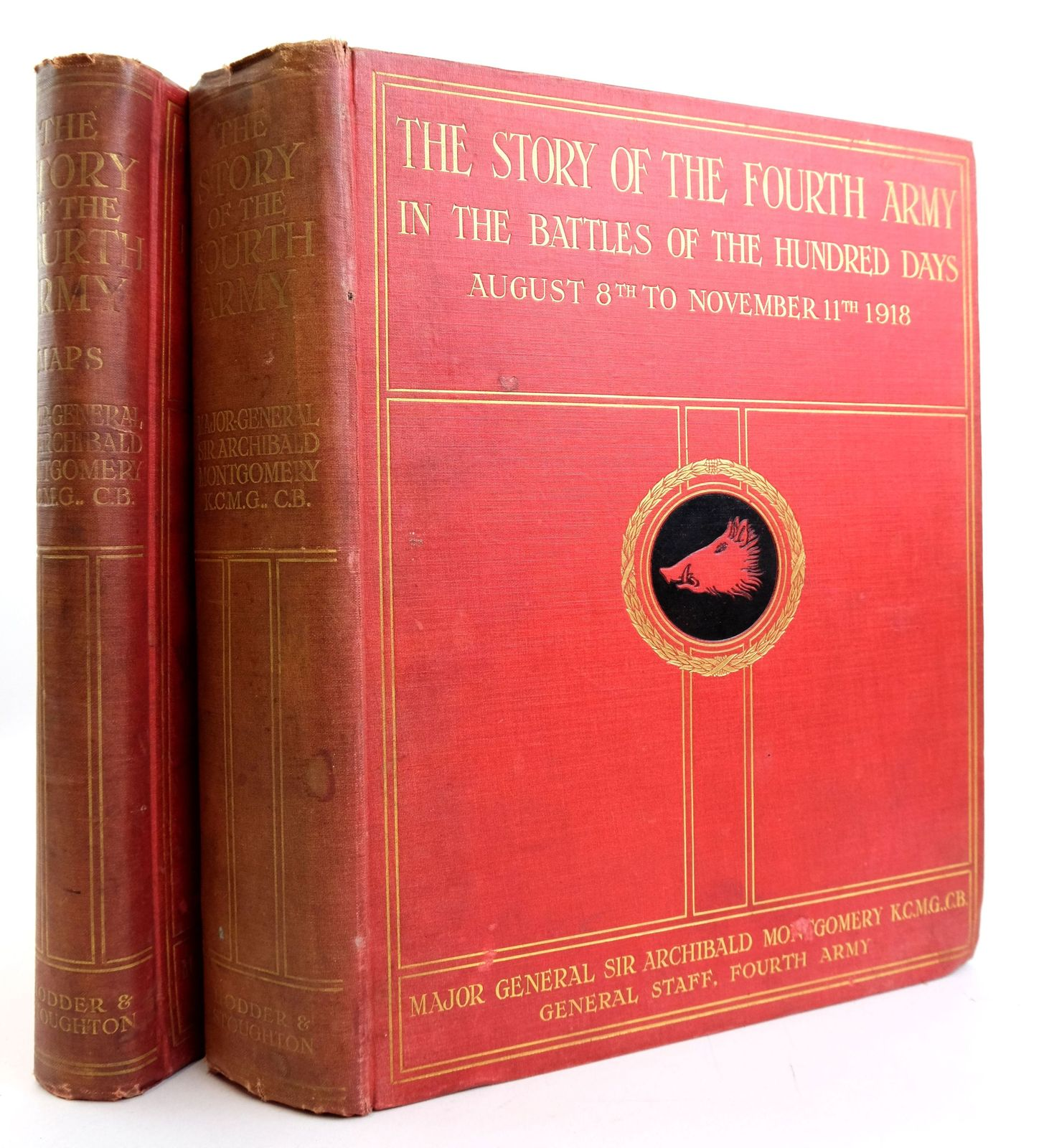 Photo of THE STORY OF THE FOURTH ARMY IN THE BATTLES OF THE HUNDRED DAYS, AUGUST 8TH TO NOVEMBER 11TH 1918- Stock Number: 1819541