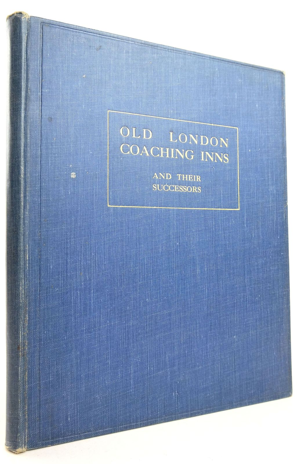 Photo of OLD LONDON COACHING INNS AND THEIR SUCCESSORS- Stock Number: 1819577