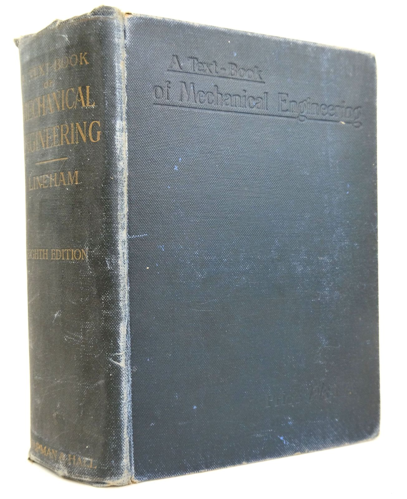 Photo of A TEXT-BOOK OF MECHANICAL ENGINEERING written by Lineham, Wilfrid J. published by Chapman & Hall Ltd (STOCK CODE: 1819590)  for sale by Stella & Rose's Books