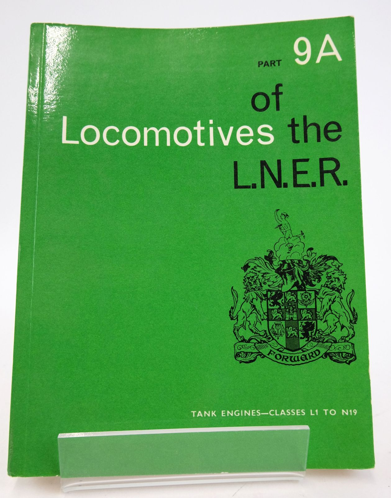 Photo of LOCOMOTIVES OF THE L.N.E.R. PART 9A published by The Railway Correspondence And Travel Society (STOCK CODE: 1819622)  for sale by Stella & Rose's Books
