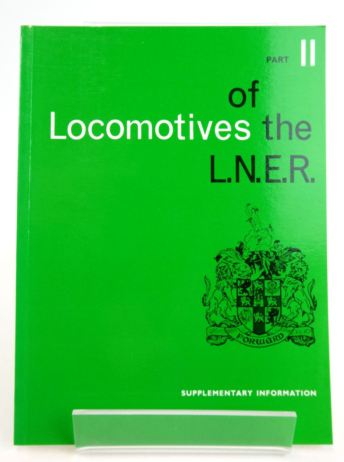 Photo of LOCOMOTIVES OF THE L.N.E.R. PART 11 published by The Railway Correspondence And Travel Society (STOCK CODE: 1819625)  for sale by Stella & Rose's Books