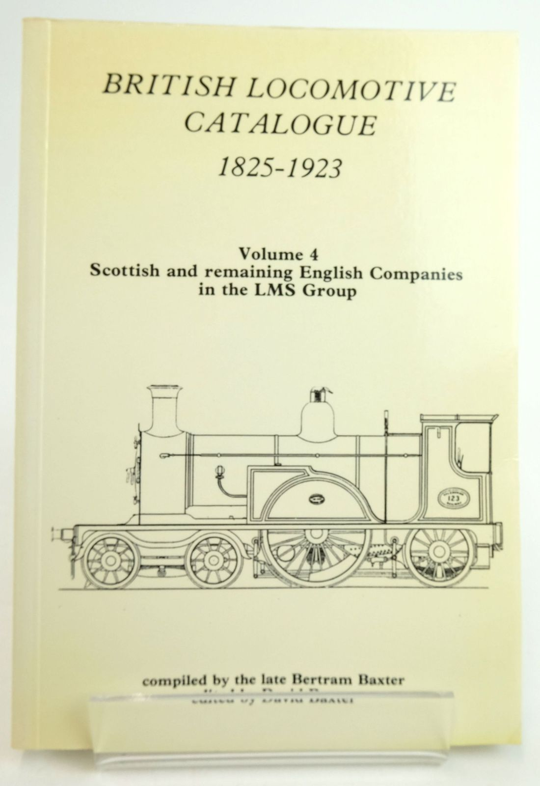Photo of BRITISH LOCOMOTIVE CATALOGUE 1825-1923 VOLUME 4 - SCOTTISH AND REMAINING ENGLISH COMPANIES IN THE LMS GROUP written by Baxter, Bertram Baxter, David published by Moorland Publishing (STOCK CODE: 1819631)  for sale by Stella & Rose's Books