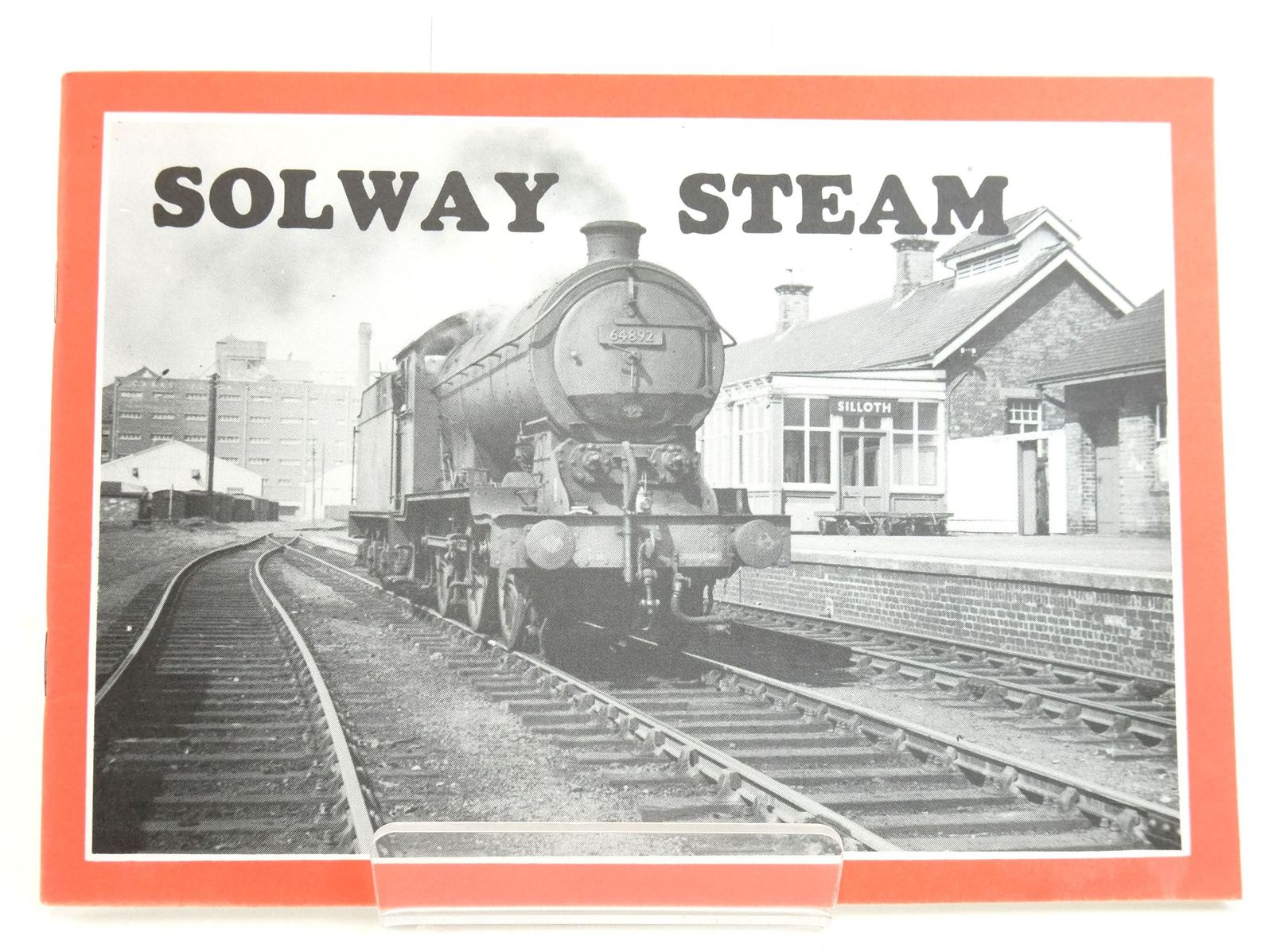 Photo of SOLWAY STEAM: THE STORY OF THE SILLOTH AND PORT CARLISLE RAILWAYS 1854-1964- Stock Number: 1819678