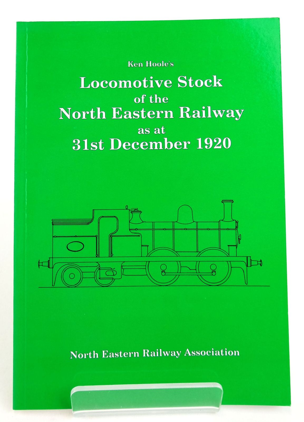 Photo of KEN HOOLE'S LOCOMOTIVE STOCK OF THE NORTH EASTERN RAILWAY AS AT 31ST DECEMBER 1920- Stock Number: 1819682