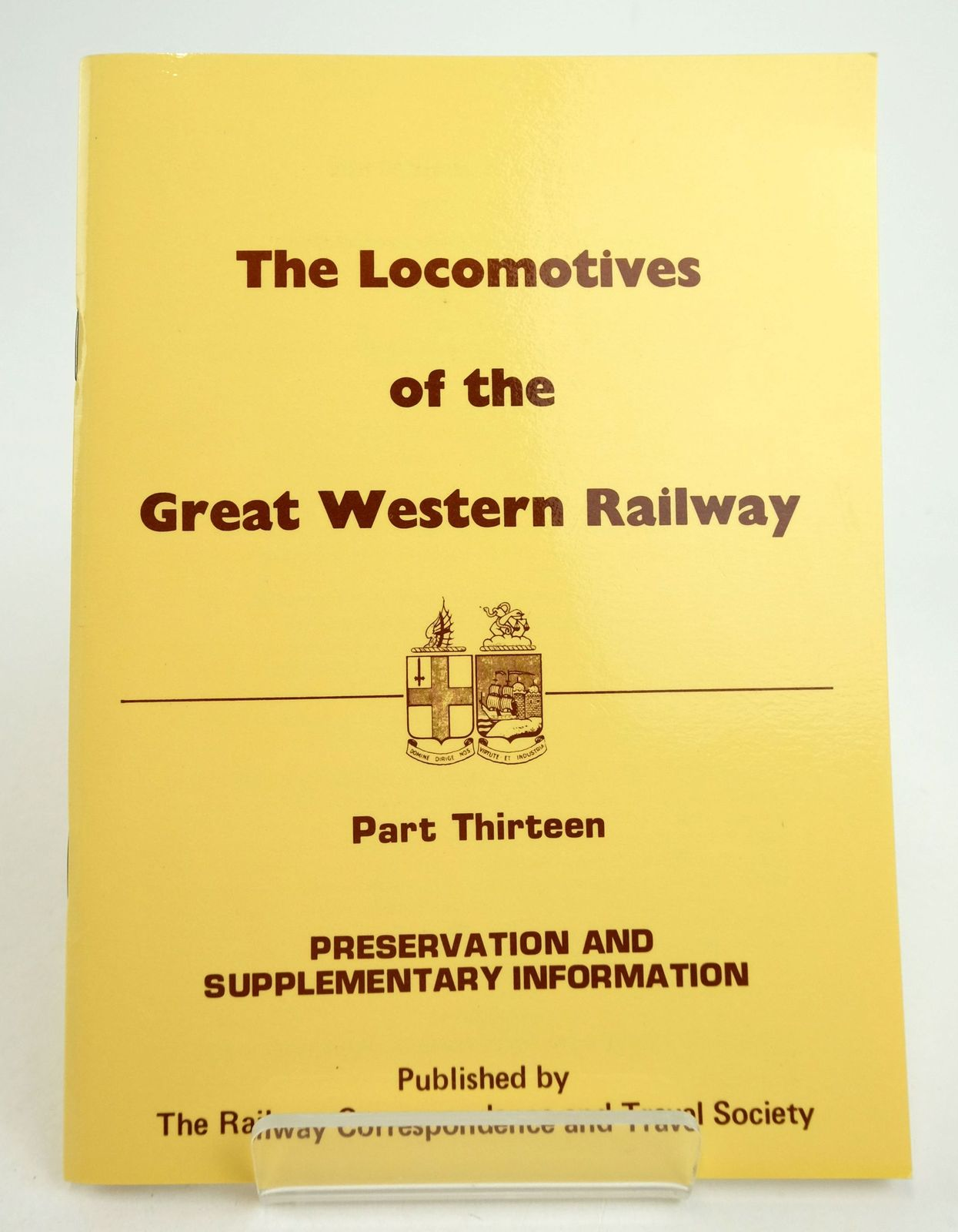 Photo of THE LOCOMOTIVES OF THE GREAT WESTERN RAILWAY PART THIRTEEN: PRESERVATION AND SUPPLEMENTARY INFORMATION published by The Railway Correspondence And Travel Society (STOCK CODE: 1819685)  for sale by Stella & Rose's Books