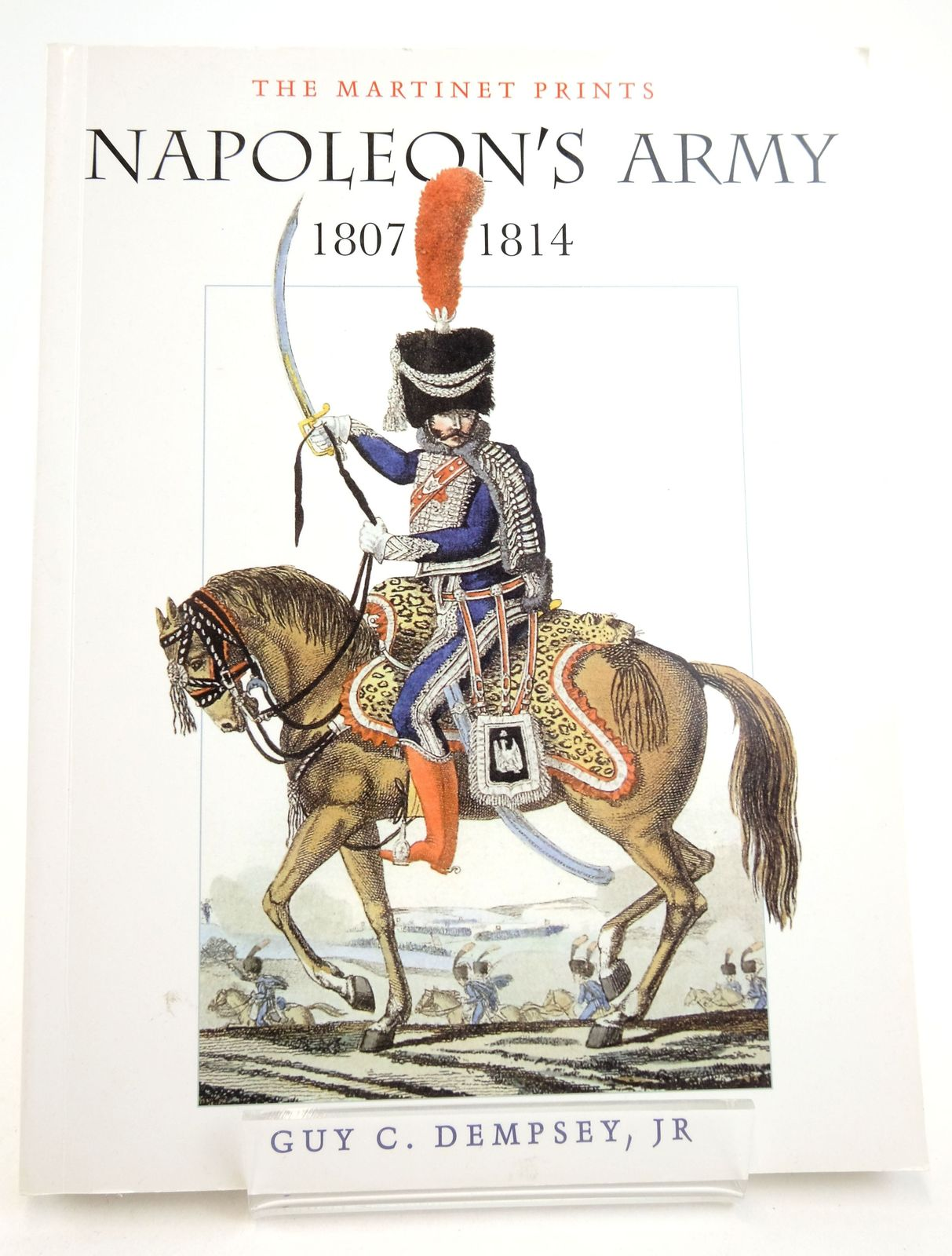Photo of NAPOLEON'S ARMY 1807-1814 written by Dempsey, Guy C. published by Arms & Armour Press (STOCK CODE: 1819699)  for sale by Stella & Rose's Books