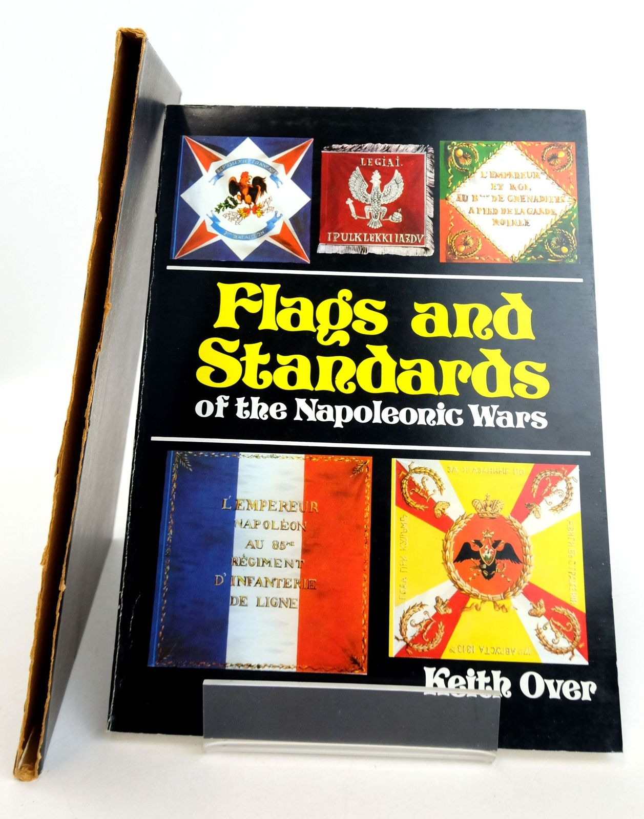 Photo of FLAGS AND STANDARDS OF THE NAPOLEONIC WARS written by Over, Keith illustrated by Over, Keith published by Bivouac Books (STOCK CODE: 1819701)  for sale by Stella & Rose's Books