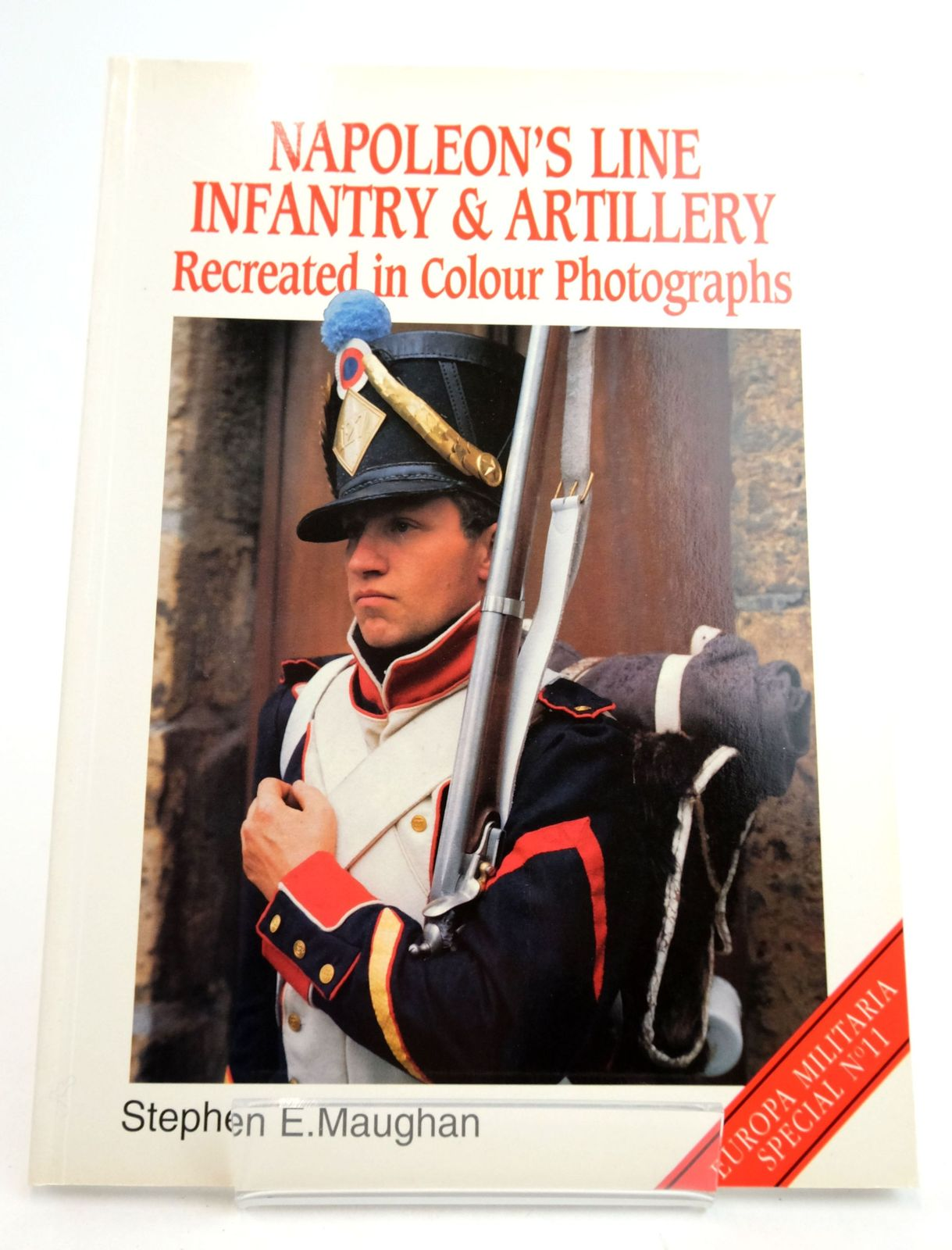 Photo of NAPOLEON'S LINE INFANTRY & ARTILLERY: RECREATED IN COLOUR PHOTOGRAPHS. written by Maughan, Stephen E. published by Windrow & Greene (STOCK CODE: 1819711)  for sale by Stella & Rose's Books